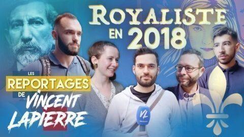 ROYALISTE EN 2018