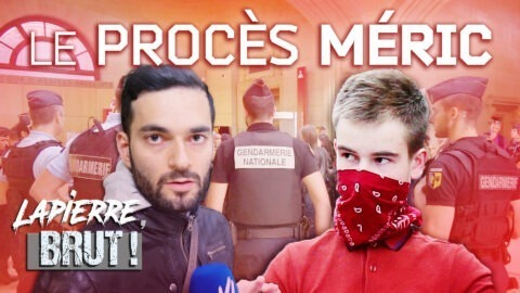 LE PROCÈS MÉRIC – Lapierre, brut !