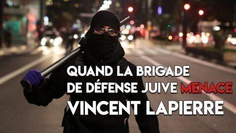 Quand la Brigade de Défense juive menace Vincent Lapierre