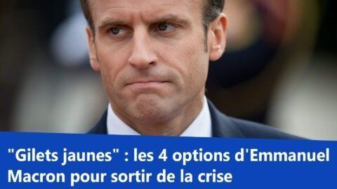 """""""Gilets jaunes"""" : les 4 options d'Emmanuel Macron pour sortir de la crise"""