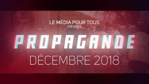 PROPAGANDE – Décembre 2018