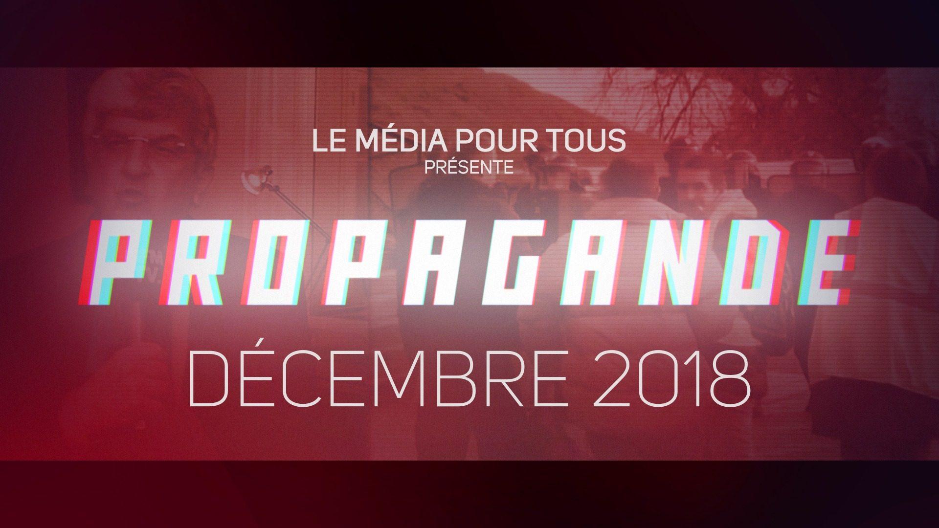 Propagande Décembre 2018