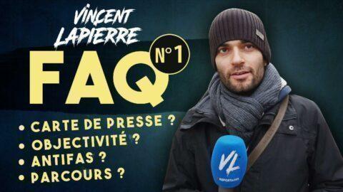FAQ de Vincent Lapierre – Février 2019