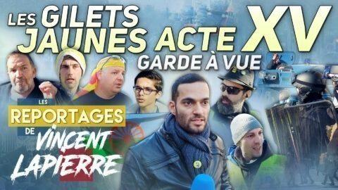 LES GILETS JAUNES GARDÉS À VUE, ACTE XV – Les Reportages de Vincent Lapierre