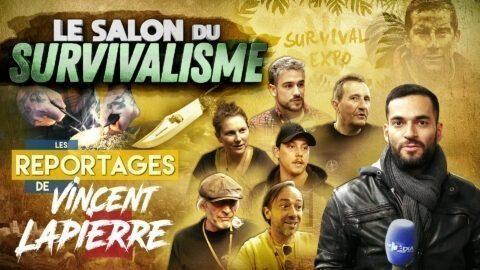 LE SALON DU SURVIVALISME – Les Reportages de Vincent Lapierre