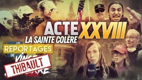 LES GILETS JAUNES : LA SAINTE COLÈRE, ACTE XXVIII – Les Reportages de Vincent Lapierre