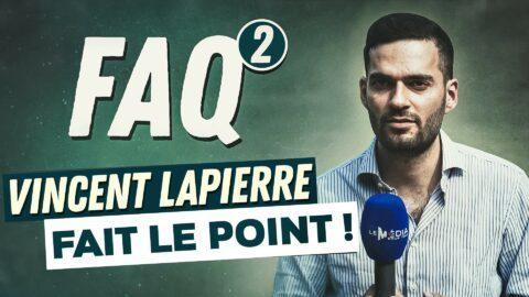 VINCENT LAPIERRE FAIT LE POINT !