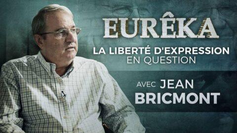 La Liberté d'expression en question avec Jean Bricmont – EURÊKA