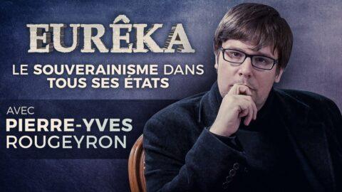 Le souverainisme en France et en Europe : entretien avec Pierre-Yves Rougeyron