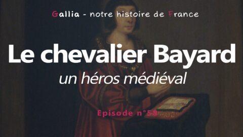 Le chevalier Bayard : un héros médiéval