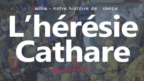 L'hérésie cathare au Moyen Âge