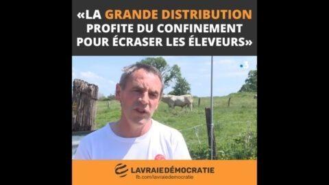 En plein confinement, la grande distribution écrase les éleveurs