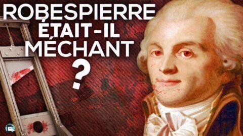 Robespierre était-il méchant ? – Par Nota Bene